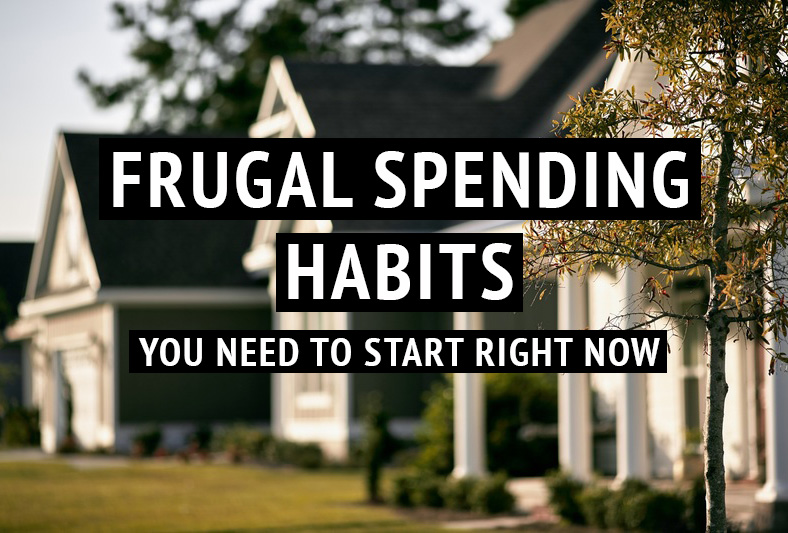 frugal spending habits