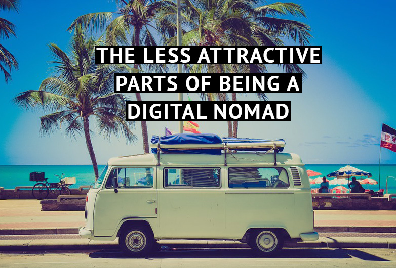 What They Don't Tell You About Being a Digital Nomad