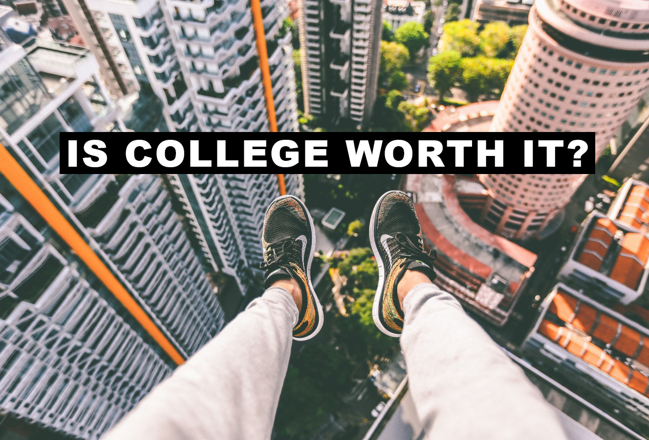 Should I go to university? Is College Worth the Cost?