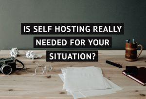 self hosting vs blogging platforms