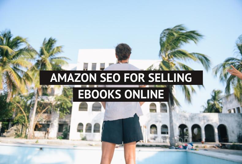 Amazon SEO For Selling ebooks